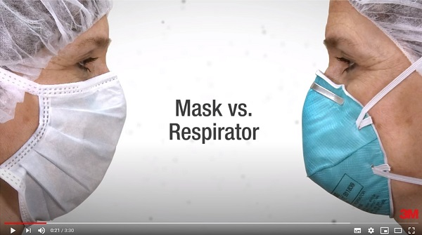 On the left, a surgical mask. On the right, a respirator. (3M video scene print) https://youtu.be/JR2uLfEVD2w).